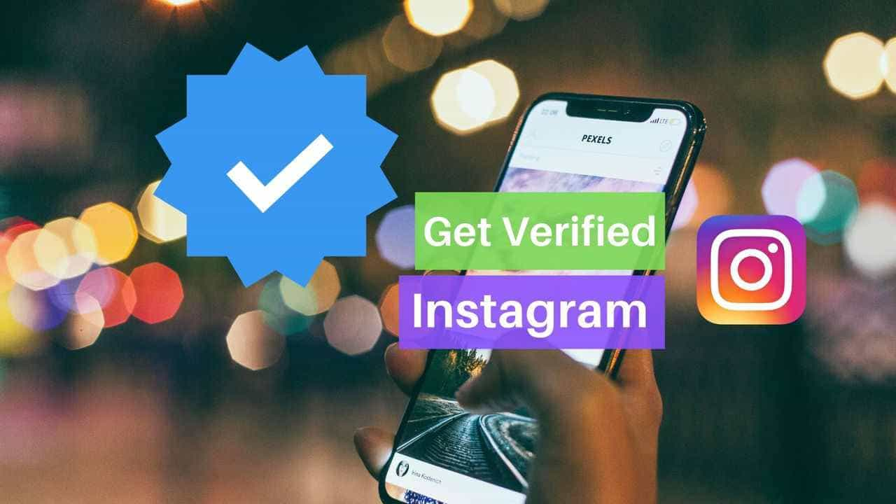 How to get verified on Instagram? - Social Convoy